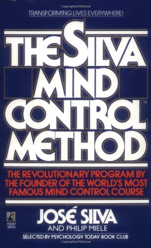 Jose Silva - The Silva Mind Control Method of Mental Dynamics