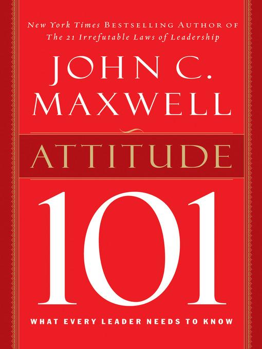 Attitude 101 by John C Maxwell