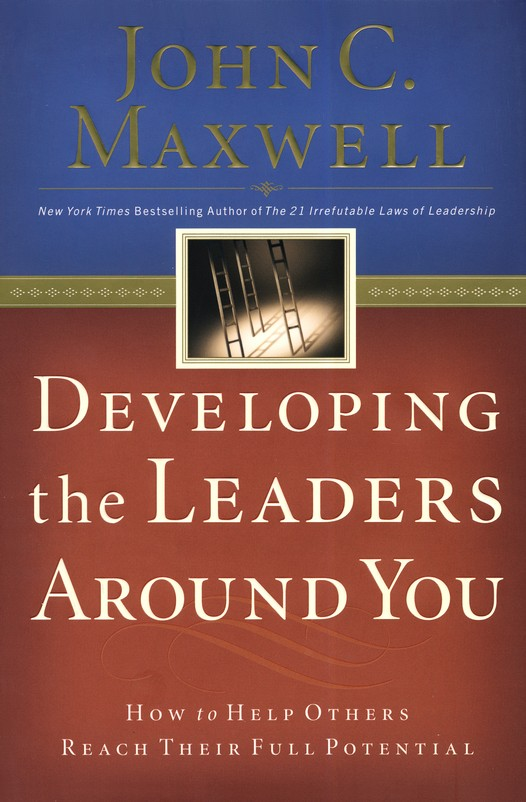 Developing the Leaders Around You..